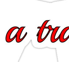 Life is a trap funny saying  Sticker
