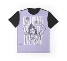 Celebrate Yourself Everday Graphic T-Shirt