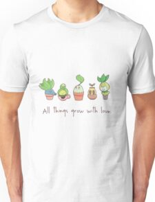 ALL THINGS GROW WITH LOVE Unisex T-Shirt