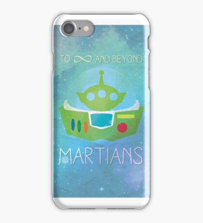 To Infinity and Beyond - Martians iPhone Case/Skin