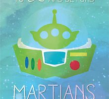 To Infinity and Beyond - Martians by kchanbb