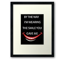 Smile quote and saying Framed Print