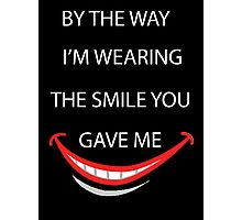Smile quote and saying Photographic Print