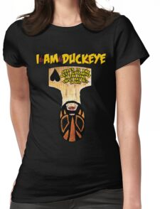 JULES BUST Design - I am Duckeye Womens Fitted T-Shirt
