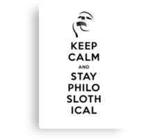 Keep Calm and Stay Philoslothical (Black design) Canvas Print