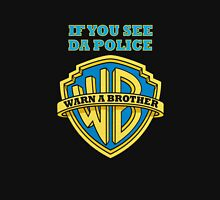 warn a brother Unisex T-Shirt