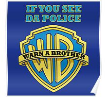 warn a brother Poster