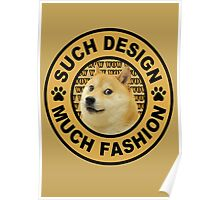doge (such design much fashion) Poster