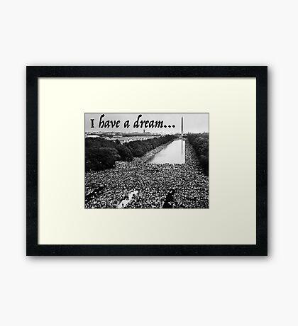 Martin Luther King Jr. - MLK I Have A Dream Speech Framed Print