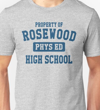 Property Of Rosewood Highschool Unisex T-Shirt