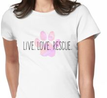 Live. Love. Rescue Pink Watercolor Paw Womens Fitted T-Shirt