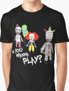 Do You Wanna Play? Graphic T-Shirt