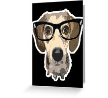 listen good doggy Greeting Card