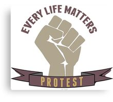 Every life matters protest against violence Canvas Print