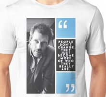 House Quote Unisex T-Shirt