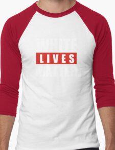 white lives matter Men's Baseball ¾ T-Shirt