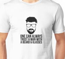 One Can Always Trust A Man With A Beard & Glasses Unisex T-Shirt