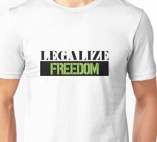 Legalize Freedom Civil Rights Protest Unisex T-Shirt