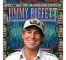 meet me in margaritaville jimmy buffett the ultimate album collection ampyang Photographic Print
