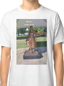 Lucille Ball Statue. Classic T-Shirt