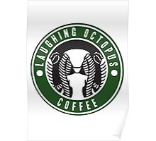 Laughing Octopus Coffee Poster