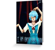 I am (not) your doll Greeting Card