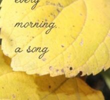 Every morning, a song Sticker