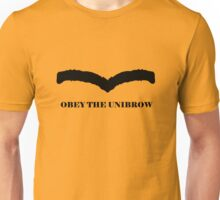 Unibrow of power Unisex T-Shirt