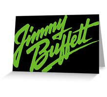 SAN05 Jimmy Buffett and the Coral Reefer Band TOUR 2016 Greeting Card