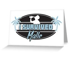 I survived Malle Greeting Card