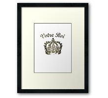 Your King Framed Print