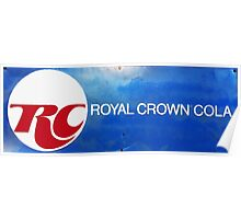 RC COLA ROYAL CROWN COLA VINTAGE SIGN Poster