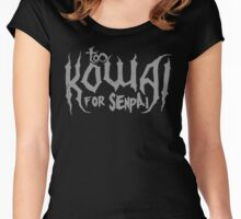 Too Kowai for Senpai (Silver) Women's Fitted Scoop T-Shirt