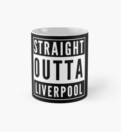 Straight Outta Liverpool Mug