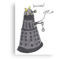 Domination Dalek  Canvas Print