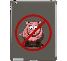 No Dirty Pigs iPad Case/Skin