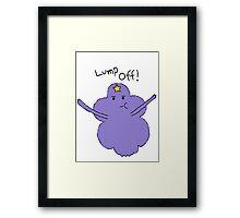 Lumpy Space Princess: Lump Off! Framed Print