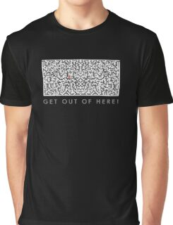 Get out of here! Graphic T-Shirt