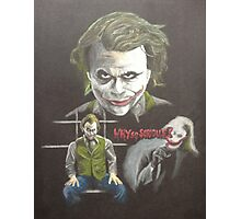 """Why so serious?"" Photographic Print"