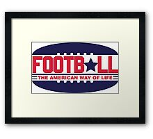 Football - the american way of life Framed Print
