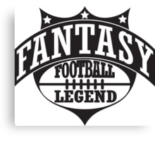 Fantasy football legend Canvas Print