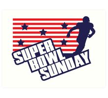 Super Bowl Sunday Art Print