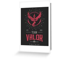 Team Valor Pokemon Go Greeting Card