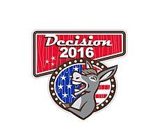 Decision 2016 Democrat Donkey Photographic Print