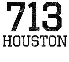 Distressed Houston 713 Area Code by kwg2200