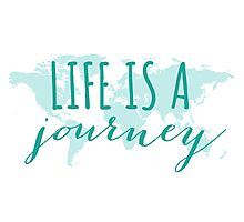 Life is a journey, teal world map Photographic Print
