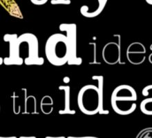 Ideas  Sticker