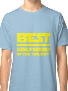 Best girlfriend in the galaxy. Classic T-Shirt
