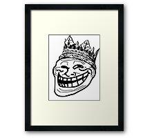Troll King / MEME King Framed Print