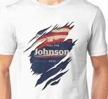 Feel The Johnson 2016 | Gary Johnson Unisex T-Shirt